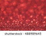 abstract red glitter light... | Shutterstock . vector #488989645