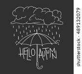 hello autumn lettering ... | Shutterstock .eps vector #489132079