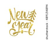gold happy new year card.... | Shutterstock .eps vector #489154894