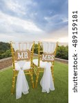 Small photo of Chair for the bride and the groom, Lable is Mr. & Mrs.