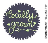 locally grown. stamp for farm... | Shutterstock .eps vector #489251749