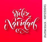 feliz navidad modern lettering... | Shutterstock .eps vector #489350041