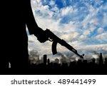 terrorist concept. silhouette...   Shutterstock . vector #489441499