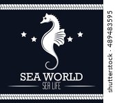 sea world life seahorse label... | Shutterstock .eps vector #489483595