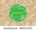 healthy organic eco vegetarian... | Shutterstock .eps vector #489515191