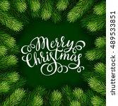 merry christmas hand lettering... | Shutterstock .eps vector #489533851