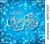 merry christmas handwritten... | Shutterstock .eps vector #489572437