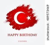 happy birthday turkey  ... | Shutterstock . vector #489573469