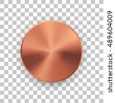 bronze metal circle badge ... | Shutterstock .eps vector #489604009