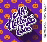 all hallows eve hand drawn... | Shutterstock .eps vector #489773737