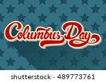 columbus day hand drawn...   Shutterstock .eps vector #489773761