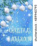 blue background for christmas... | Shutterstock .eps vector #489940795