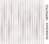 wooden  white texture...   Shutterstock .eps vector #489967921