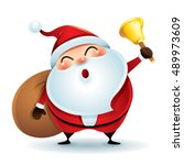 santa claus is holding a bell... | Shutterstock .eps vector #489973609