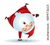 santa claus standing on his arm.... | Shutterstock .eps vector #489973615