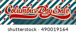 columbus day sale hand drawn... | Shutterstock .eps vector #490019164