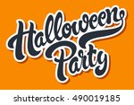 halloween party hand drawn... | Shutterstock .eps vector #490019185