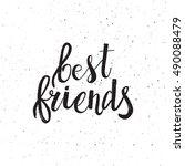 Hand Drawn Phrase Best Friends...