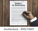 petition bankruptcy debt loan... | Shutterstock . vector #490173607