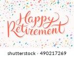 happy retirement banner. | Shutterstock .eps vector #490217269