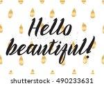 hello beautiful romantic... | Shutterstock . vector #490233631