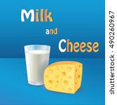 milk and cheese.  realistic   Shutterstock . vector #490260967