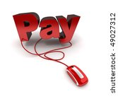 Word pay in red connected to a computer mouse - stock photo