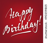 happy birthday brush script... | Shutterstock .eps vector #490359805