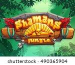 jungle shamans vector start... | Shutterstock .eps vector #490365904