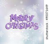 merry christmas hand drawn...   Shutterstock .eps vector #490371649