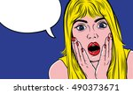 pop art surprised blond woman... | Shutterstock .eps vector #490373671