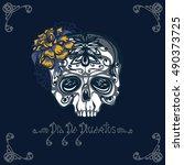 dia de muertos card. mexican... | Shutterstock .eps vector #490373725