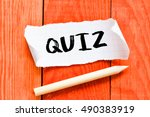 quiz.  note with quiz on the... | Shutterstock . vector #490383919