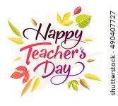happy teachers day vector... | Shutterstock .eps vector #490407727