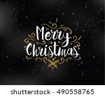 merry christmas text design.... | Shutterstock .eps vector #490558765