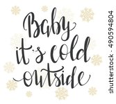 """baby  it's cold outside.""... 
