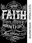 our faith can move mountains.... | Shutterstock .eps vector #490611151