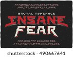 Stock vector insane fear brutal font with textured extrude effect 490667641