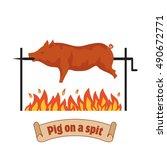 grilled pig. pig on spit.... | Shutterstock .eps vector #490672771