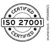 grunge round black iso27001... | Shutterstock .eps vector #490688821