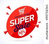 super sale special offer banner ...   Shutterstock .eps vector #490726561