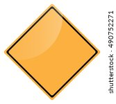 traffic sign   yellow sign... | Shutterstock .eps vector #490752271