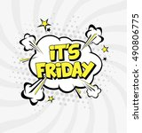 it's friday vector design with... | Shutterstock .eps vector #490806775