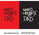 World Greater Dad Quote Vector