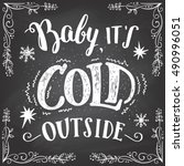 baby it's cold outside.... | Shutterstock .eps vector #490996051