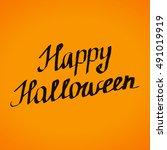 happy halloween lettering... | Shutterstock .eps vector #491019919