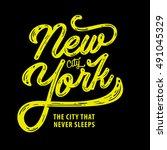 new york. the city that never... | Shutterstock .eps vector #491045329