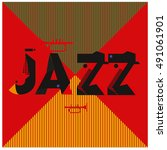 vector jazz music poster... | Shutterstock .eps vector #491061901