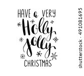 have a holly jolly christmas ... | Shutterstock .eps vector #491081695