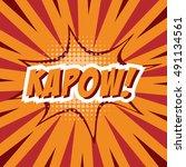 kapow   colorful speech bubble... | Shutterstock .eps vector #491134561